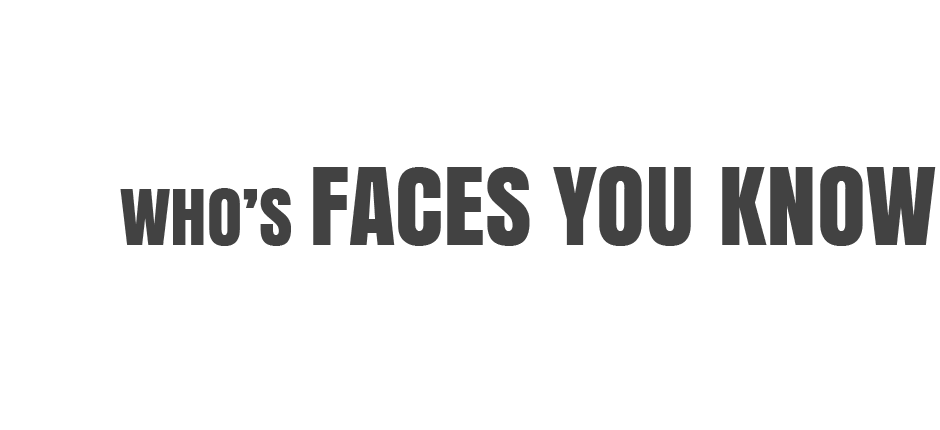Amazing Messages From FACES YOU KNOW